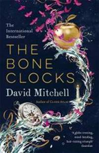 The Bone Clocks by DAVID MITCHELL - Paperback - 2001-08-04 - from Books Express and Biblio.com