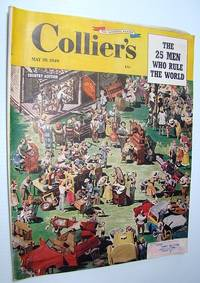 Collier's - The National Weekly Magazine, May 28, 1949 - The 25 Men Who Rule the World by  et  Harold; al - Paperback - First Edition - 1949 - from RareNonFiction.com (SKU: 534G1531)