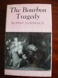 The Bourbon Tragedy