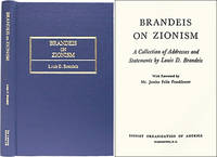 Brandeis on Zionism: A Collection of Addresses and Statements..