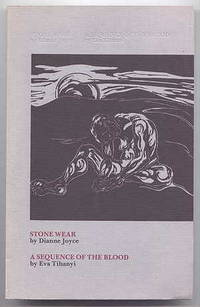STONE WEAR / A SEQUENCE OF THE BLOOD.  AYA PRESS POETRY SERIES NO. 3.