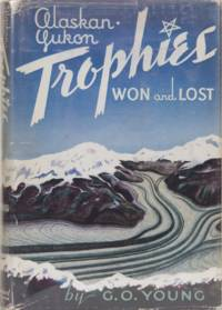 Alaska Yukon Trophies Won and Lost