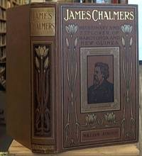 image of James Chalmers; Missionary and Explorer of Rarotonga and New Guinea
