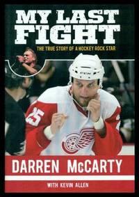 MY LAST FIGHT - The True Story of a Hockey Rock Star