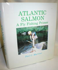 Atlantic Salmon; A Fly Fishing Primer
