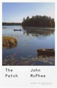 The Patch by John McPhee - 2018