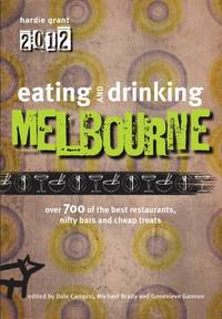 Eating and Drinking Guide to Melbourne (Eating Out)