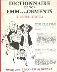 Dictionnaire de nos emm.  .  .  dements/ imagé par Bernard Aldebert