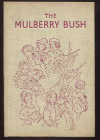The Mulberry Bush.