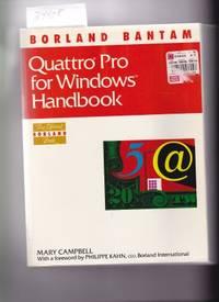QUATTRO PRO 4.0 HANDBOOK - THE OFFICIAL BORLAND BOOK FOR PC SPREADSHEETS