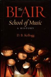 image of The Blair School Of Music: A History