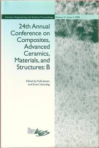24th Annual Conference on Composites, Advanced Ceramics, Material, and Structures: B (Ceramic Engineering and Science Proceedings, Volume 21, Issue 4, 2000)