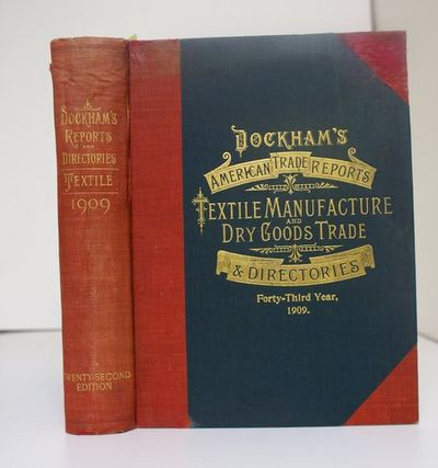 Dockham S American Report And Directory Of The Textile Manufacture
