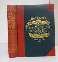 DOCKHAM'S AMERICAN REPORT AND DIRECTORY OF THE TEXTILE MANUFACTURE AND DRY  GOODS TRADE EMBRACING THE COTTON, WOOLEN, SILK, JUTE, LINEN AND KNIT GOODS