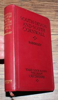 South Devon and South Cornwall with a full description of Dart,oor and the Isles of Scilly
