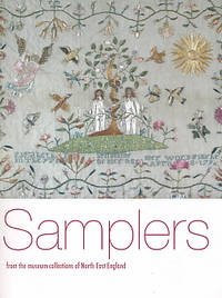 Samplers from the Museum Collections of North East England