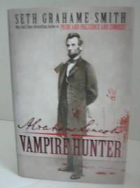 Abrahem Lincoln Vampire Killer