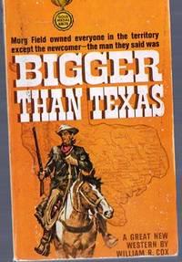 Bigger Than Texas