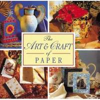 The art craft of paper by elliott jones mansfield for Mansfield arts and crafts show