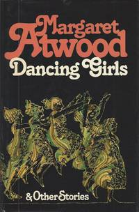 Dancing Girls & Other Stories
