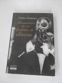 Memorias de un Ladron de Discos, Que Tambien Son las Memorias de una Discoteca de Jazz...