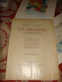 image of AQUARELLISTES CONTEMPORAINS. Histoire de l'acquarelle. Odilon Redon, Auguste Rodin, H. E. Cross, E. A. Bourdelle, Paul Signac, Toulouse Lautrec