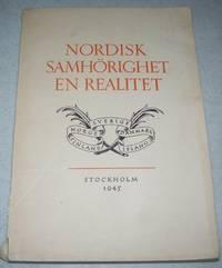 Nordisk Samhorighet en Realitet