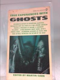 True Experiences with Ghosts
