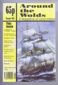 Around the Wolds, November - December 1998 No. 63 A Magazine of Local Interest