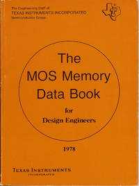 Texas Instruments The MOS Memory Data Book for Design Engineers