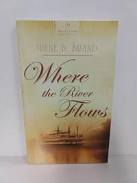 Where the River Flows (Kentucky Brides Series #2) (Heartsong Presents #700)