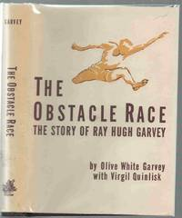 The Obstacle Race  The story of Ray Hugh Garvey,