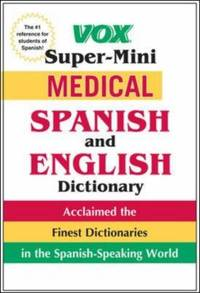 image of Vox Super-Mini Medical Spanish and English Dictionary