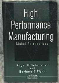 High Performance Manufacturing, Global Perspectives