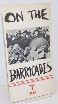 Journal for the Protection of All Beings, no. 2: On the barricades: revolution & repression