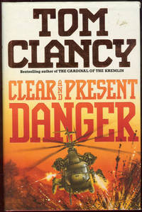 an analysis of clear and present danger a thriller by tom clancy Next thing you know, vice adm james cutter, the president's national security adviser (and a certified baddie in tom clancy's new techno-thriller, clear and present danger), has a chat with the c.