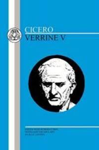 image of Cicero: Verrine V (Latin Texts) (Bk. 5)