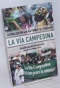 La Via Campesina; Globalization and the Power of Peasants