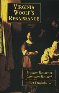 Virginia Woolf's Renaissance  Woman Reader or Common Reader