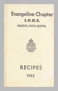 image of Evangeline Chapter I.O.D.E.  Halifax Nova Scotia Recipes, 1952.