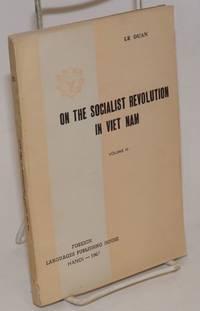 On the socialist revolution in Viet Nam; volume III