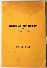 Honey is My Hobby