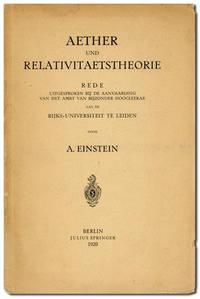 Aether und Relativitaetstheorie: Rede Uitgesproken bij de Aanvaarding van het Ambt van Bijzonder Hoogleerar aan de Rijks-Universiteit te Leiden