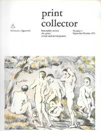 Print Collector ( Bimonthly Review The Print: Trends And Developments ) Number 4 Sept-Oct. 1973