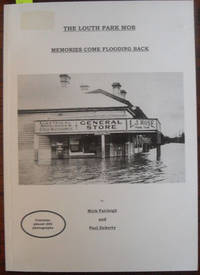 Louth Park Mob, The: Memories Come Flooding Back by  Paul  Mick; and Doherty - Paperback - First Edition - 2007 - from Reading Habit and Biblio.com