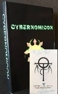 "Cybernomicon or True Necromancy for the Cyber Generation -- The Future of Dark Arts & Forbidden Sciences in the 21st Century (The ""Lettered"" Deluxe Hardcover Edition)"