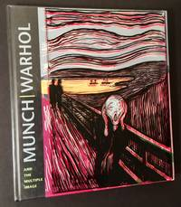 Munch/Warhol and the Multiple Image