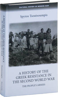 image of A History of the Greek Resistance in the Second World War: The People's Armies