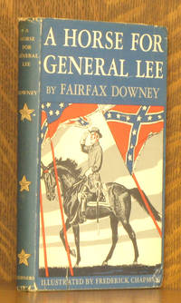 A HORSE FOR GENERAL LEE [INSCRIBED BY AUTHOR]