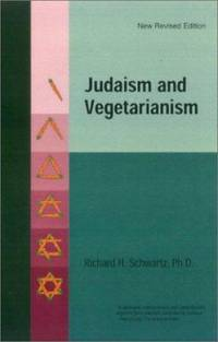 Judaism and Vegetarianism : New Revised Edition